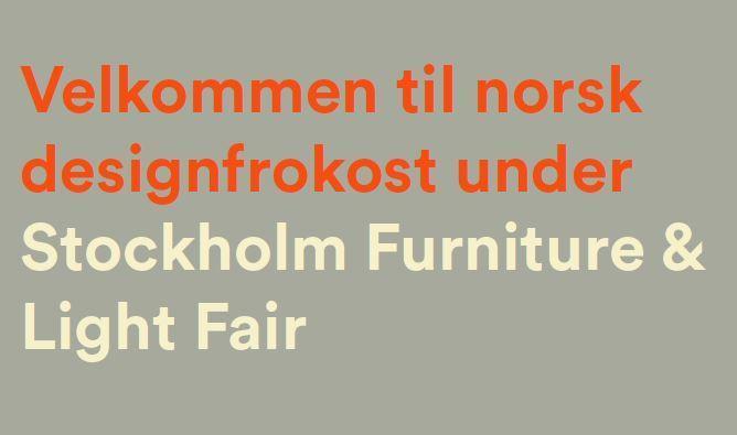 Designfrokosten på Stockholm Furniture Fair 7. februar kl. 9-10