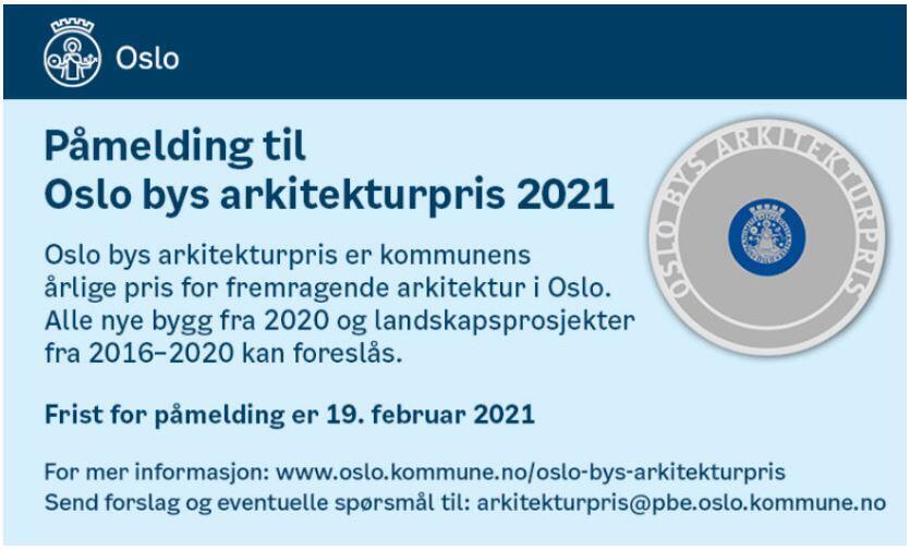 Oslo bys arkitekturpris 2021, påmeldingsfrist 19. februar